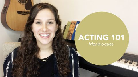 Acting 101: Monologues