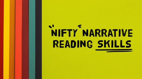 Nifty Narrative Reading Skills!