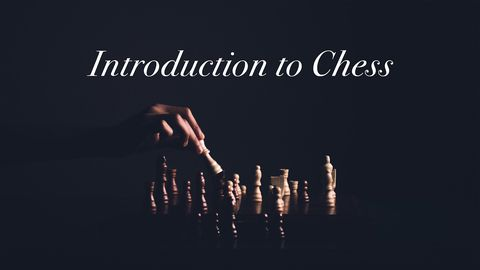 Introduction to Chess, Part 1