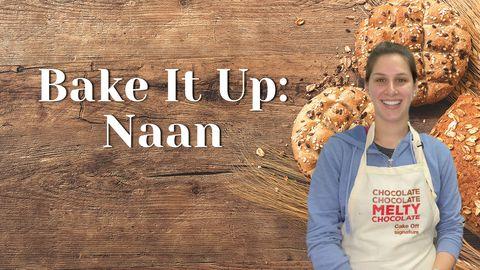 Bake It Up: Naan
