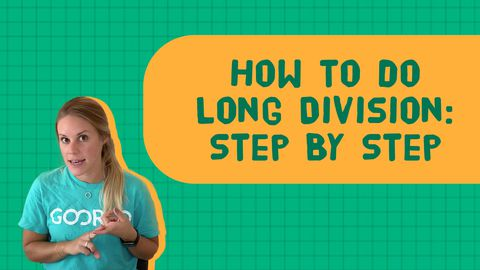 How to Do Long Division: Step by Step