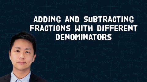 How to Add Fractions and How to Subtract Fractions