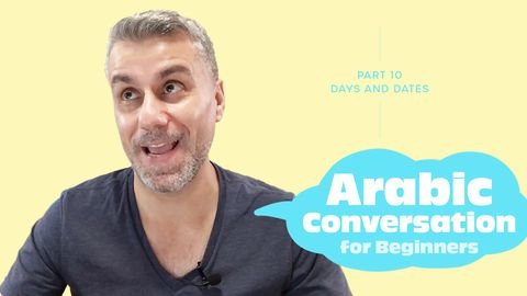Arabic Conversation for Beginners, Part 10: Days and Dates