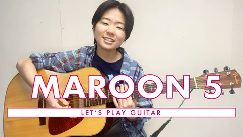 Let's Play Guitar: Maroon 5!