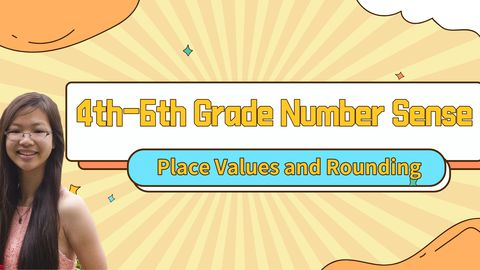 4th-6th Grade Number Sense: Place Values and Rounding
