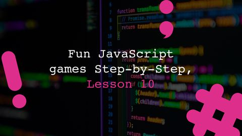 Reaction Time - Fun JavaScript Games Step-by-Step, Lesson 10