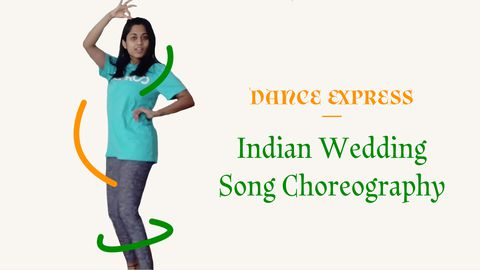 Choreography of Indian Wedding Song - Dance Express