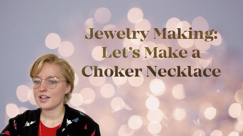 Jewelry Making: Let's Make a Choker Necklace!