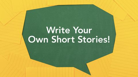 Write Your Own Short Stories!