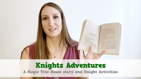 Knights Adventures: A Magic Tree House Story and Knight Activities