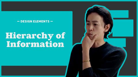 Design Elements - Hierarchy of Information