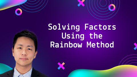 Solving Factors Using the Rainbow Method