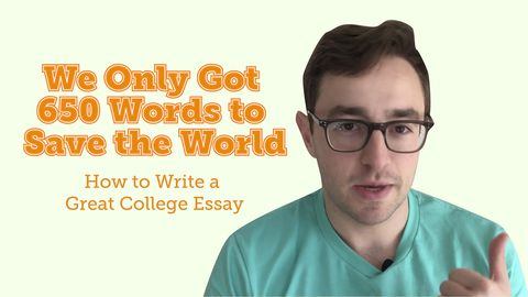 We Only Got 650 Words to Save the World: How to Write a Great College Essay