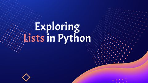 Exploring Lists in Python