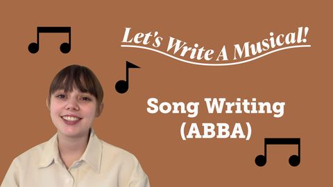 Let's Write a Musical: Songwriting (AABA)
