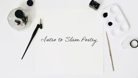 Intro to Slam Poetry