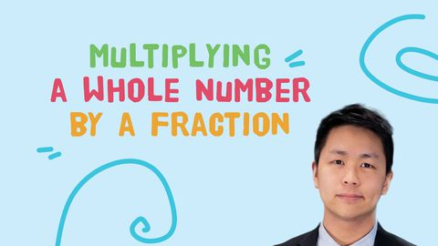 Multiplication - Multiplying a Whole Number by a Fraction