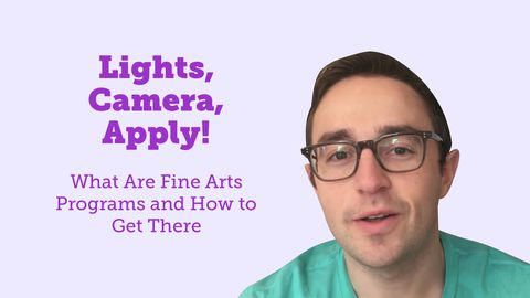 Lights, Camera, Apply! What Are Fine Arts Programs and How to Get There