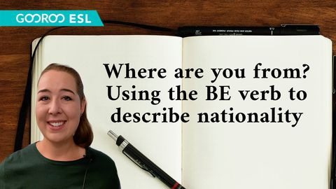 Where Are You From? Using To Be Verbs to Describe Nationality