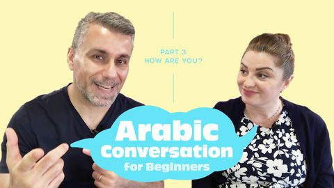 Arabic Conversation for Beginners, Part 3: How are you?