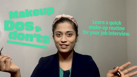 Makeup Dos and Don'ts: Learn a Quick Make-up Routine for Your Job Interview