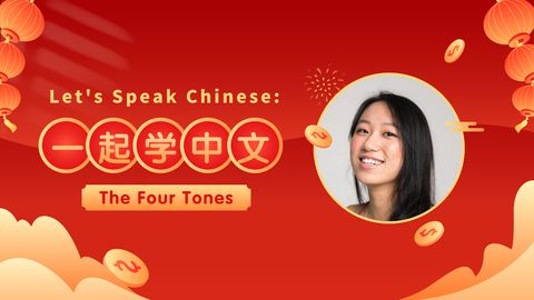 How to Speak Chinese: The Four Tones