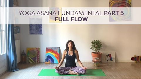 Yoga Asana Fundamental, Part 5: Full Flow