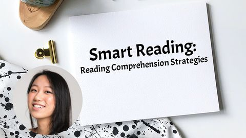 Smart Reading: Reading Comprehension Strategies
