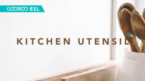 ESL: Kitchen Utensils