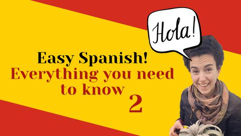 Best Way to Learn Spanish 1.2: Basics