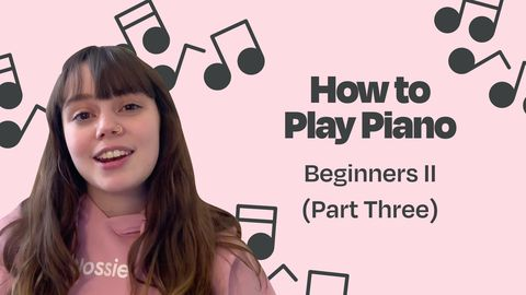 Best Way to Learn Piano: Beginners II (Part Three)