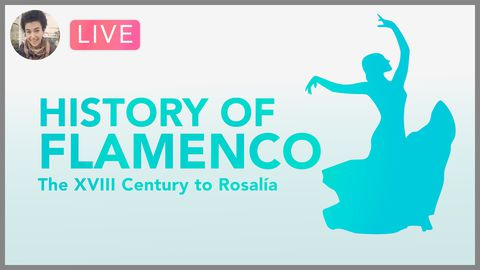 [Webinar] History of Flamenco: From the XVIII Century to RosalíA