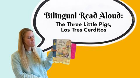 Bilingual Read Aloud: The Three Little Pigs, Los Tres Cerditos