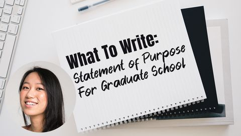 What To Write: Statement of Purpose For Graduate School