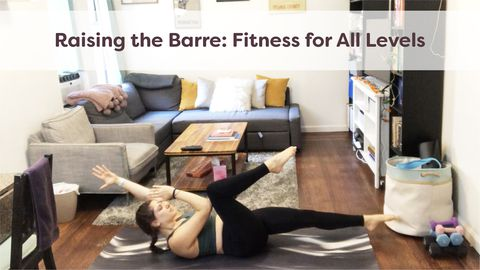 Raising the Barre: Fitness for All Levels, Class 3