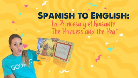 Spanish to English: La Princesa y el Guisante, The Princess and the Pea