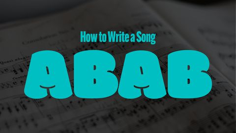 How to Write a Song: ABAB