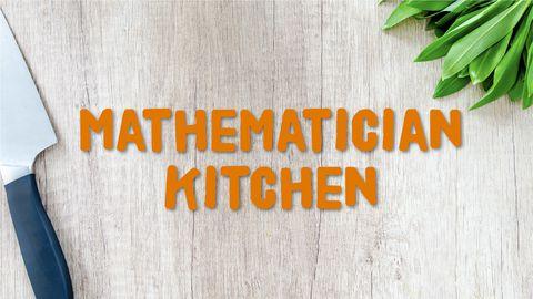 Mathematician Kitchen