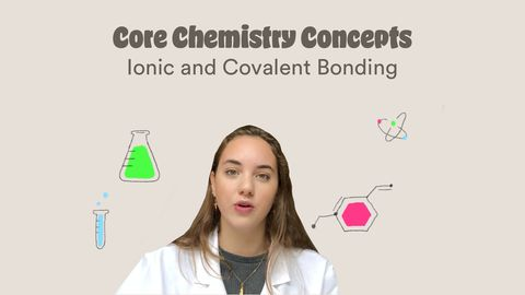 Core Chemistry Concepts: Ionic and Covalent Bonding
