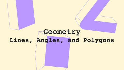 Geometry: Lines, Angles, and Polygons