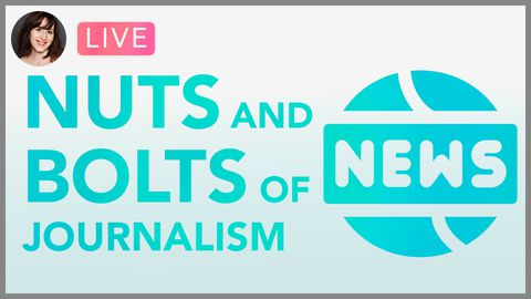 [Webinar] The Nuts and Bolts of Journalism