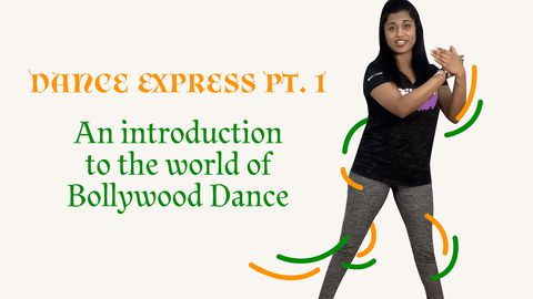 Dance Express, Part 1: An Introduction to the World of Bollywood Dance