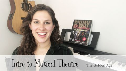Intro to Musical Theatre: The Golden Age