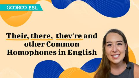 Common Homophones in English - Their, There, and They're and Others