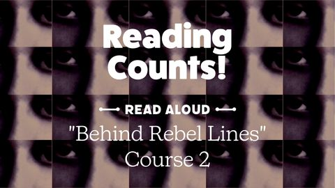 "Interactive Read Aloud: ""Behind Rebel Lines"" Part 2"