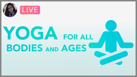 [Webinar] Yoga Exercises For All Bodies of All Ages!