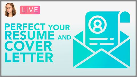 [Webinar] How to Perfect Your Resume and Cover Letter