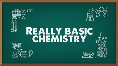 Really Basic Chemistry