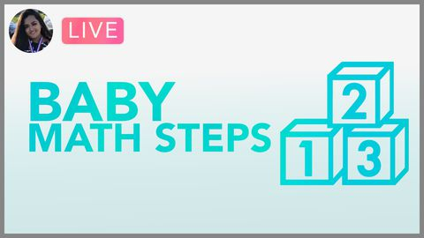 [Webinar] Baby Math Steps: Basics of Basics