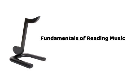 Fundamentals of Reading Music